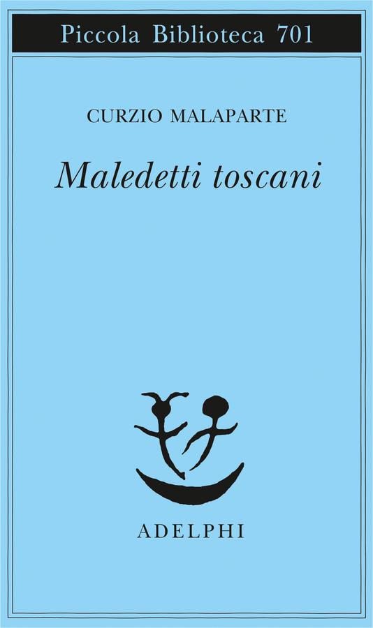 Curzio Malaparte, Maledetti Toscani